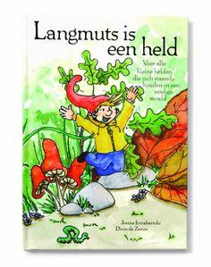 Langmuts is een held - duidelijk kinderboek over hooggevoeligheid.