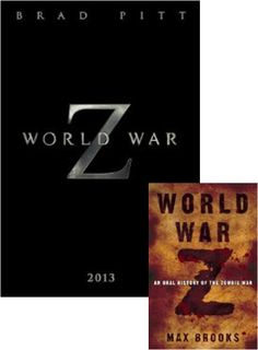 World War Z by Max Brooks, in theatres June 2013