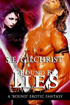 Bound By Lies by S.E.Gilchrist