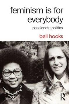 Best Feminist Books, Feminist Writers, Feminist Literary Criticism, Reading Lists, Book Lists, What Is Feminism, Bell Hooks, Feminist Theory, Literary Theory