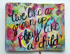 Free art journal tutorial ''Play Like a Child''| Mimi Bondi