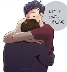 Aw :( <--- I can imagine this happening when Dan's anxiety gets to him.