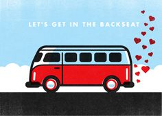 Let's Get in the Backseat.Valentine's Day love art hearts art with VW Camper Van Khombi. Vw Bus, Volkswagen, Vw Camper, Funny Valentine, Happy Valentines Day, Pinterest Valentines, Vw Vintage, Vintage Trucks, Love Days