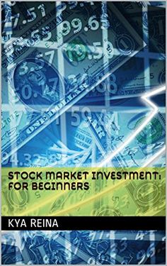 Stock Market Investment: For Beginners (English Edition)