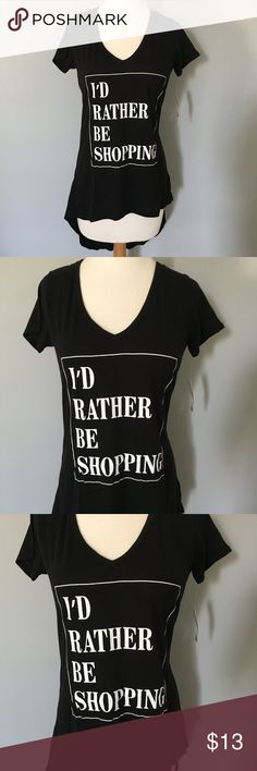 I'd Rather Be Shopping Hi-Low Graphic Tee Brand new with tags! Front Length: approx. 24in. Back Length: approx. 34.5in. Bust: approx. 33in. Mannequin is a size small/medium Ten Sixty Sherman Tops Tees - Short Sleeve