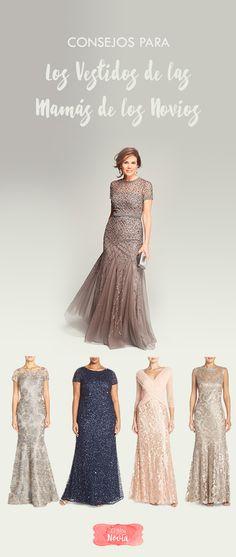 ¿Cómo deben vestir las mamás de los novios en la boda? Consejos para que elijan el mejor vestido   El Blog de una Novia   #vestidosdefiesta #boda