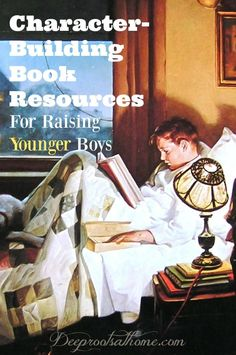 Book Resources For Raising Younger Boys Character-Building Book Resources For Raising Younger Boys. These books were beloved by our younger children. via Book Resources For Raising Younger Boys. These books were beloved by our youn. Raising Godly Children, Raising Boys, Parenting Books, Gentle Parenting, Peaceful Parenting, Parenting Advice, Books For Boys, Children Books, Young Children