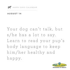 Your #dog can't (human) talk, but s/he has a lot to say. Learn to read your pup's body language to keep him/her healthy and happy.
