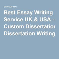 Best Essay Writing Service UK & USA - Custom Dissertation Writing