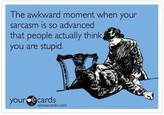 Advanced sarcasm.