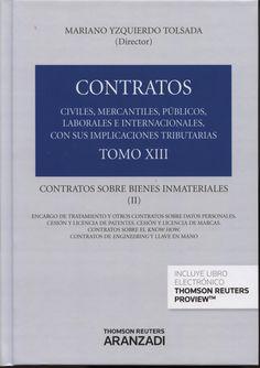 Contratos : civiles, mercantiles, públicos, laborales e internacionales... Tomo XIII, Contratos sobre bienes inmateriales (II).    Aranzadi, 2014.
