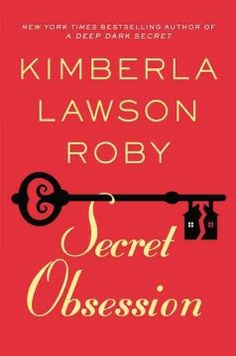 Secret obsession by Kimberla Lawson Roby.  Click the cover image to check out or request the Douglass Branch bestsellers and classics kindle.