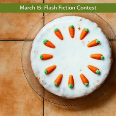 March 15 – Flash Fiction  – Carrot Cake | But I Smile Anyway...