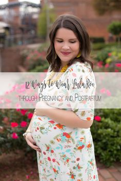 How to Wear LulaRoe through Pregnancy and Postpartum | LulaRoe Maternity Fashion Style