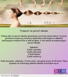 preparat na porost włosów na Stylowi. Diy Beauty, Beauty Hacks, Diy Spa, Home Spa, Hair Hacks, Hair Growth, Health And Beauty, Herbalism, Life Hacks