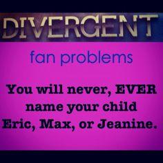Never! Or Caleb. Maybe not Peter. Or David. Or Juanita. Or Drew....or.....