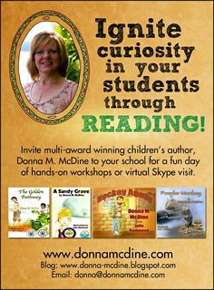 Book a school or Skype visit with multi award-winning children's author, Donna McDine today -  http://www.donnamcdine.com/schoollibraryvisits.html