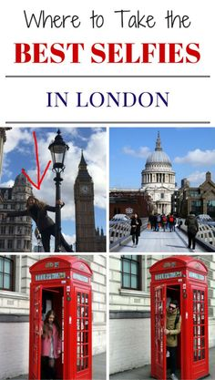 11 Best Places to Take a Selfie in London from an American expat living in London
