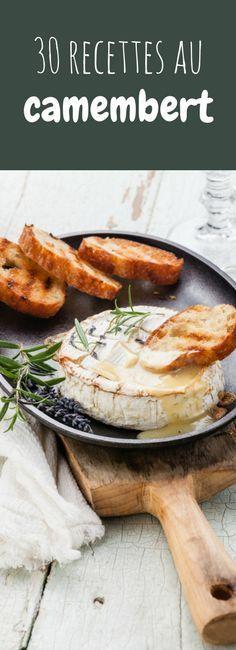 Camembert au four, tarte, gratin, camembert rôti... 30 recettes au camembert pour les amateurs de fromage !