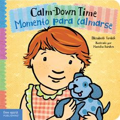 (Free Spirit) Through rhythmic text in both English and Spanish and warm illustrations, this gentle, reassuring book offers toddlers simple tools to help calm themselves down.