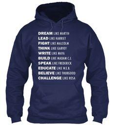 Dream Like Martin Black Pride Lead Harriet Fight Gildan Hoodie Sweatshirt