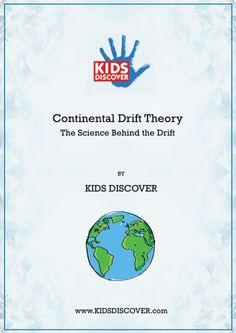 """This downloadable 5-page curriculum supplement on Continental Drift Theory contains two full-color infographics as well as an extensive lesson on """"the science behind the drift."""""""