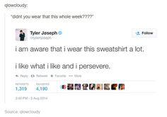 Tyler Joseph ~ Twenty One Pilots Emo Bands, Music Bands, Twenty One Pilots Sweatshirt, Twenty One Pilot Memes, The Few The Proud, Tyler Joseph Josh Dun, Best Of Tumblr, Screamo, Make You Believe