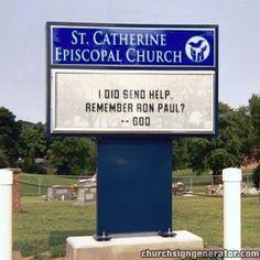 Ron Paul on a Church Sign = win