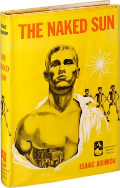 The Naked Sun by Isaac Asimov - the first edition from 1957. His second 'Robot' novel.  #vintage #book