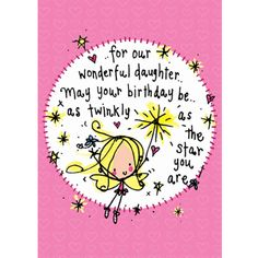 ..for our wonderful daughter..May your birthday... - Juicy Lucy Designs
