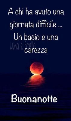 Sunday Morning Quotes, Good Night Quotes, Good Morning Good Night, Day For Night, Italian Phrases, Italian Quotes, Italian Life, Messages, Just Smile