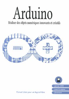 Arduino : réaliser des projets numériques      innovants et créatifs…