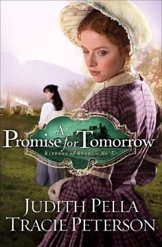 Judith Pella & Tracie Peterson - A Promise for Tomorrow
