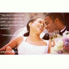 """""""You don't marry the person you can live with…you marry the person you can't live without."""" ~ Unknown Author  #datenightathome #smile #amazing #photooftheday #happy #picoftheday #instadaily #swag #datelivery #husband #married #couples #marriagequotes #Quote #wife #marriage #like4like #like #comment #follow #Love #instagood #relationships #beautiful #wedding #fiance"""
