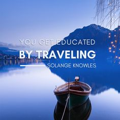 #travel #travelquotes #solange #quotes #wanderlust #adventure #travelinspiration
