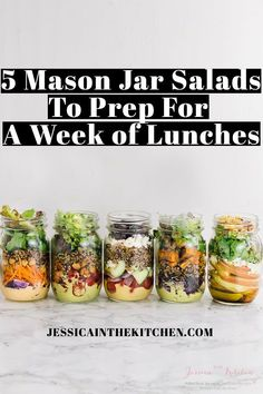Here are 5 Mason Jar Salads To Meal Prep for a Week of Lunches you can prep in just one hour for your entire week ahead! Lots of helpful tips included. #wellnesswednesday