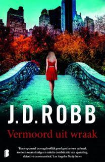 De Thriller: dé site voor recensies, achtergronden en meer: J.D. Robb - Vermoord uit wraak ***