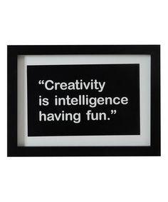 Love this 'Creativity Is Intelligence Having Fun' Wall Sign