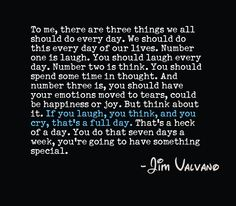 A great quote for Jim Valvano. He's attitude was compelling. Made you want to do more, be more.
