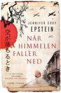 Når himmelen faller ned   Jennifer Cody Epstein - haugenbok.no - din bokhandel på nett
