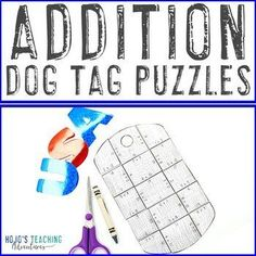 ADDITION Dog Tag Puzzles | Veterans Day Math Activities or Games |  1st, 2nd, 3rd grade, Activities, Basic Operations, Games, Holidays/Seasonal, Homeschool, Math, Math Centers - Great to celebrate our military at any time of year!
