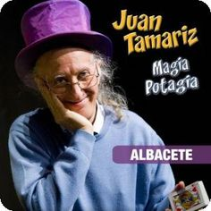 MAGIA POTAGIA. Espectáculo de Juan Tamariz