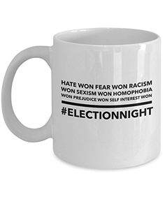 Funny Mug - Hate Won Fear Won Anti Trump Pro Hillary Mug Tea Cup - 11 OZ Coffee Mugs - 15 OZ Coffee Mug - Funny Inspirational Sarcasm Sarcastic Witty -- More info could be found at the image url.