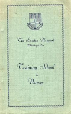 Training prospectus, the London Hospital.  Called The Royal London Hospital today.