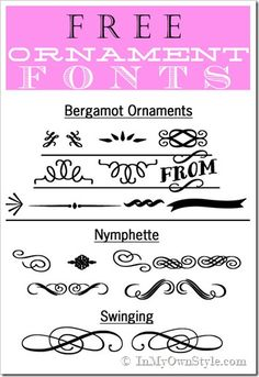 Decorative Fonts to down load (Bergamot Ornaments, Nymphette, and Swinging......D.