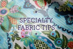 specialty fabric tips