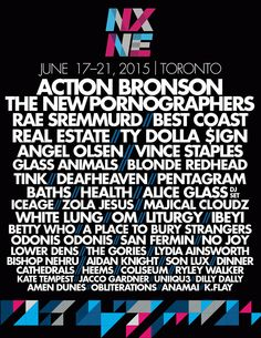 NORTH BY NORTHEAST (NXNE), takes place from June 2015 in Toronto and it features hip hop's rising stars, and more including two free shows. Angel Olsen, Betty Who, Ty Dolla Sign, Vince Staples, Blonde Redhead, Free Shows, Rae Sremmurd, Summer Music Festivals, One Wave