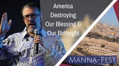 America Destroying Our Blessing and Our Birthright- Part 1 | Episode 840