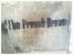 The french dream. Street art. Marais. Paris. Maudea