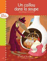 Dominique et Compagnie   Un caillou dans la soupe